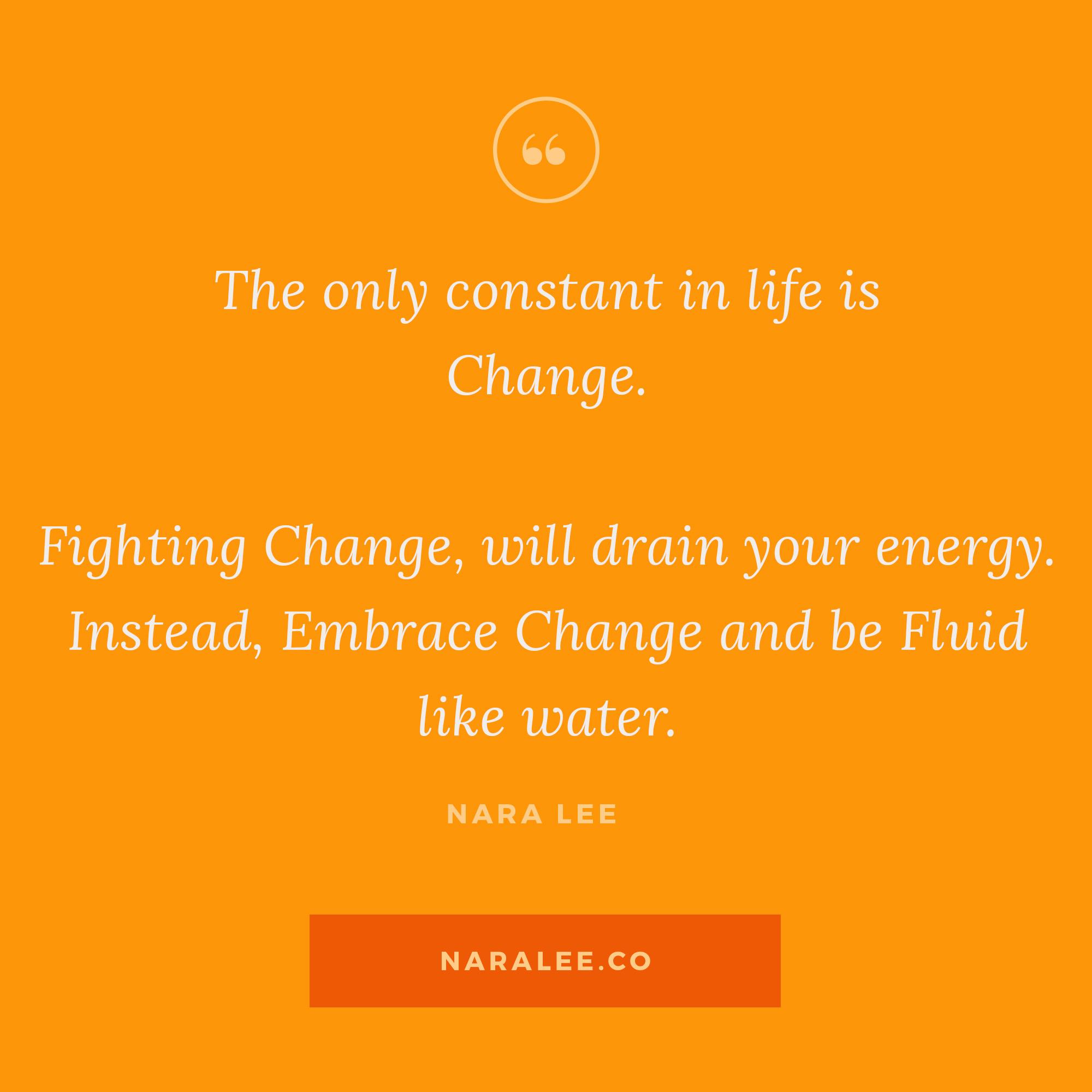[Rising-Strong-Quotes] Nara Lee Quotes - Embracing Change.jpg