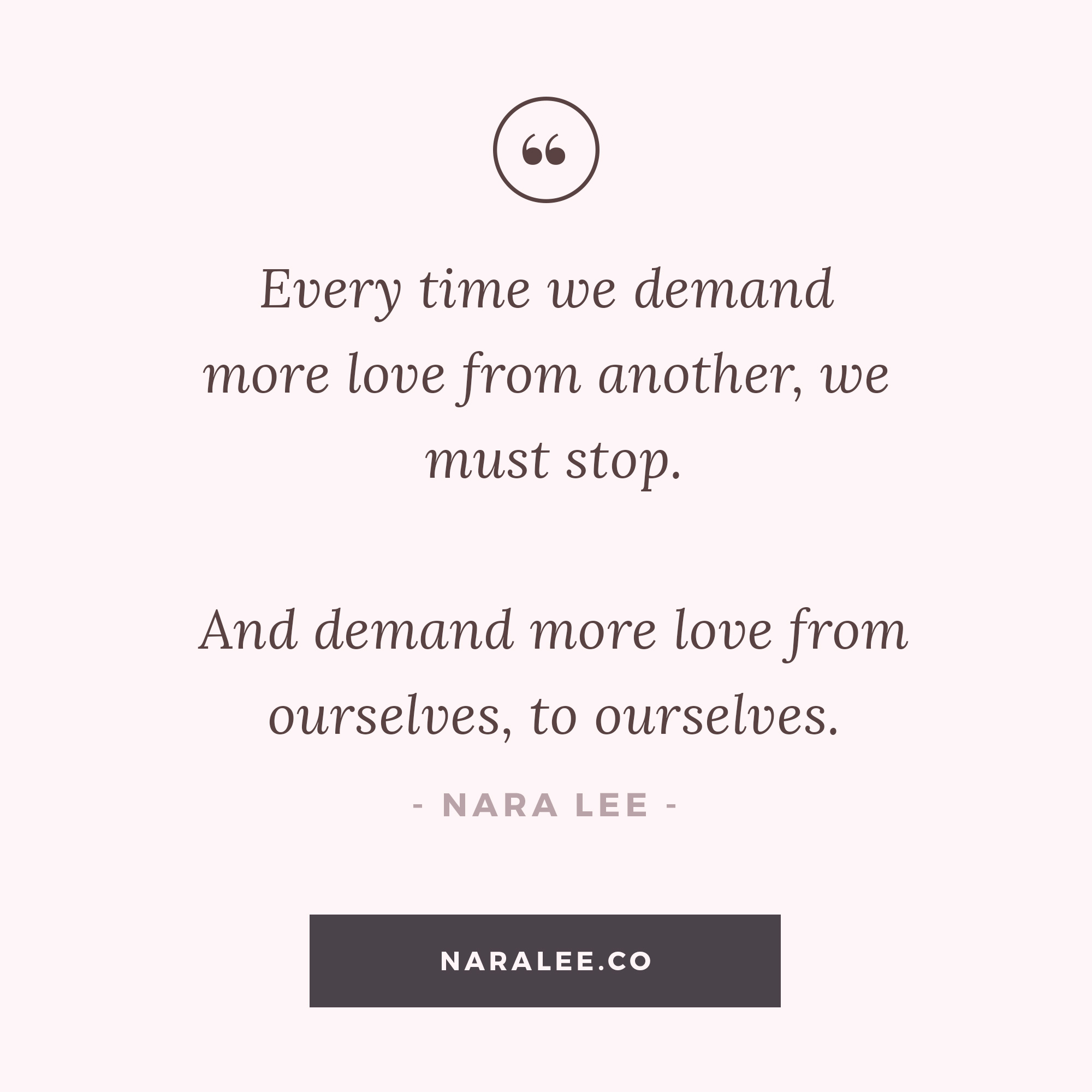 [Self-Love-Quotes] Nara Lee Quotes - Demaning Love-2.jpg