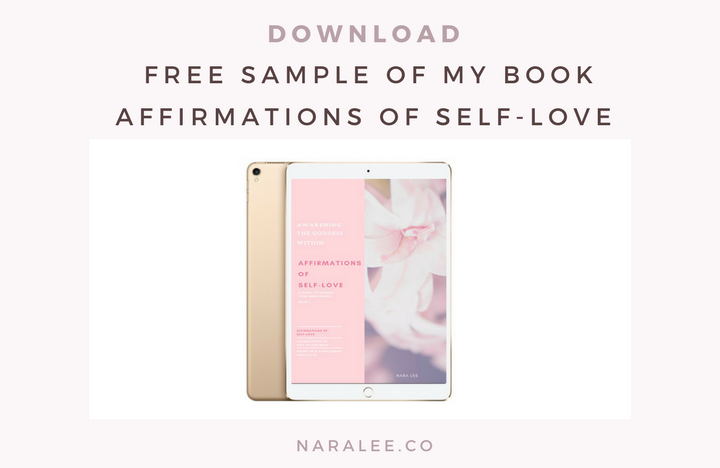 Self-Love Affirmations- Free PDF by Nara Lee