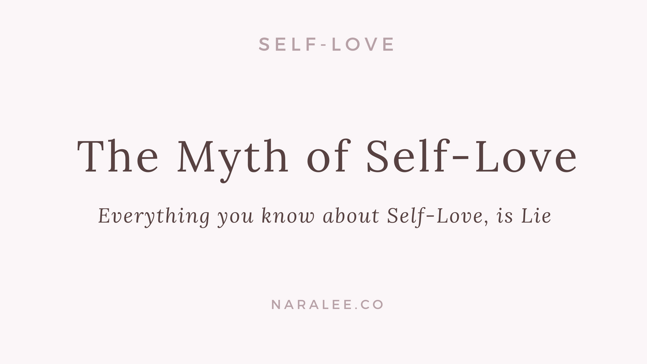 The Myth of Self-Love.png