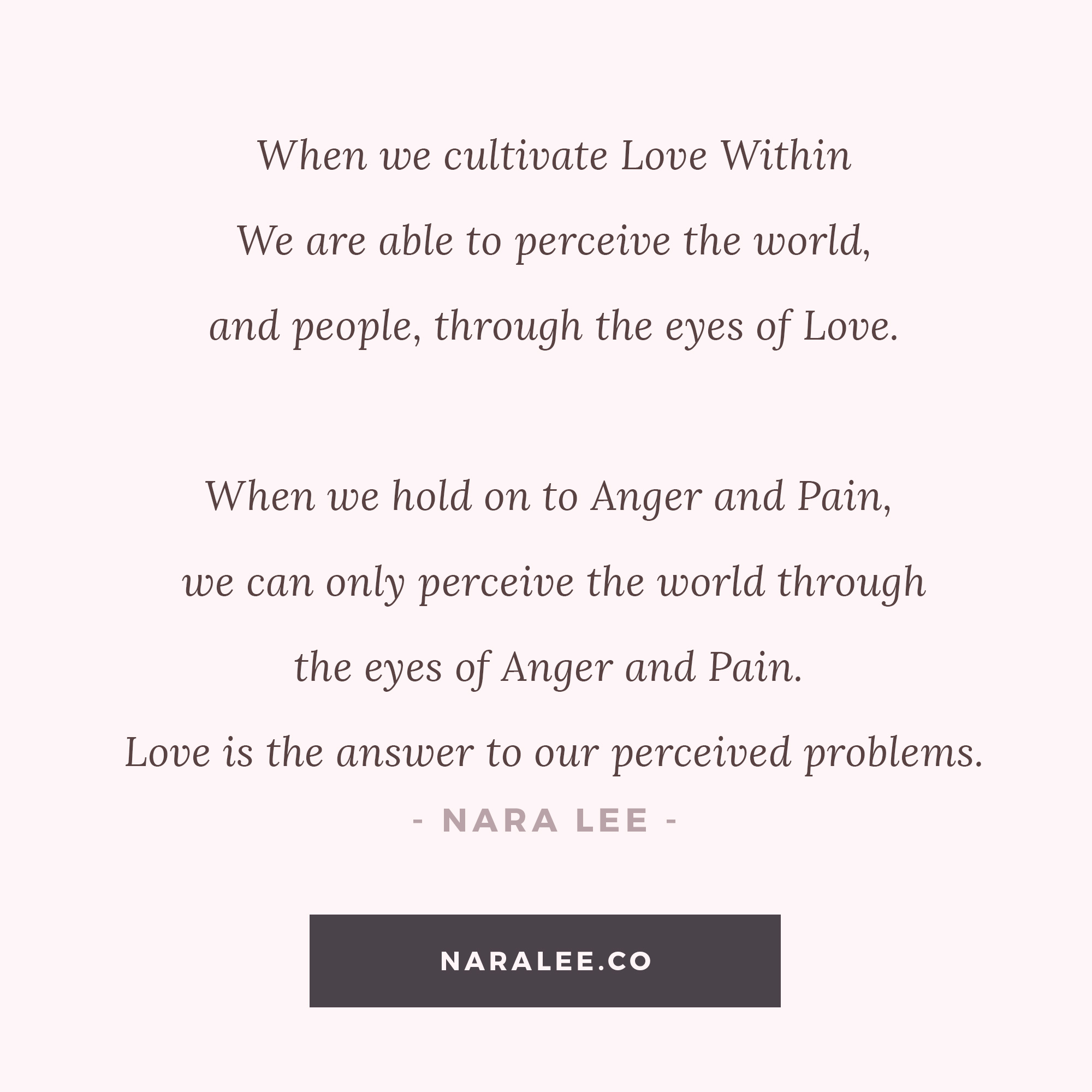 [Self-Love-Quotes] Nara Lee Self Love Quotes - Love is the Answer.jpg
