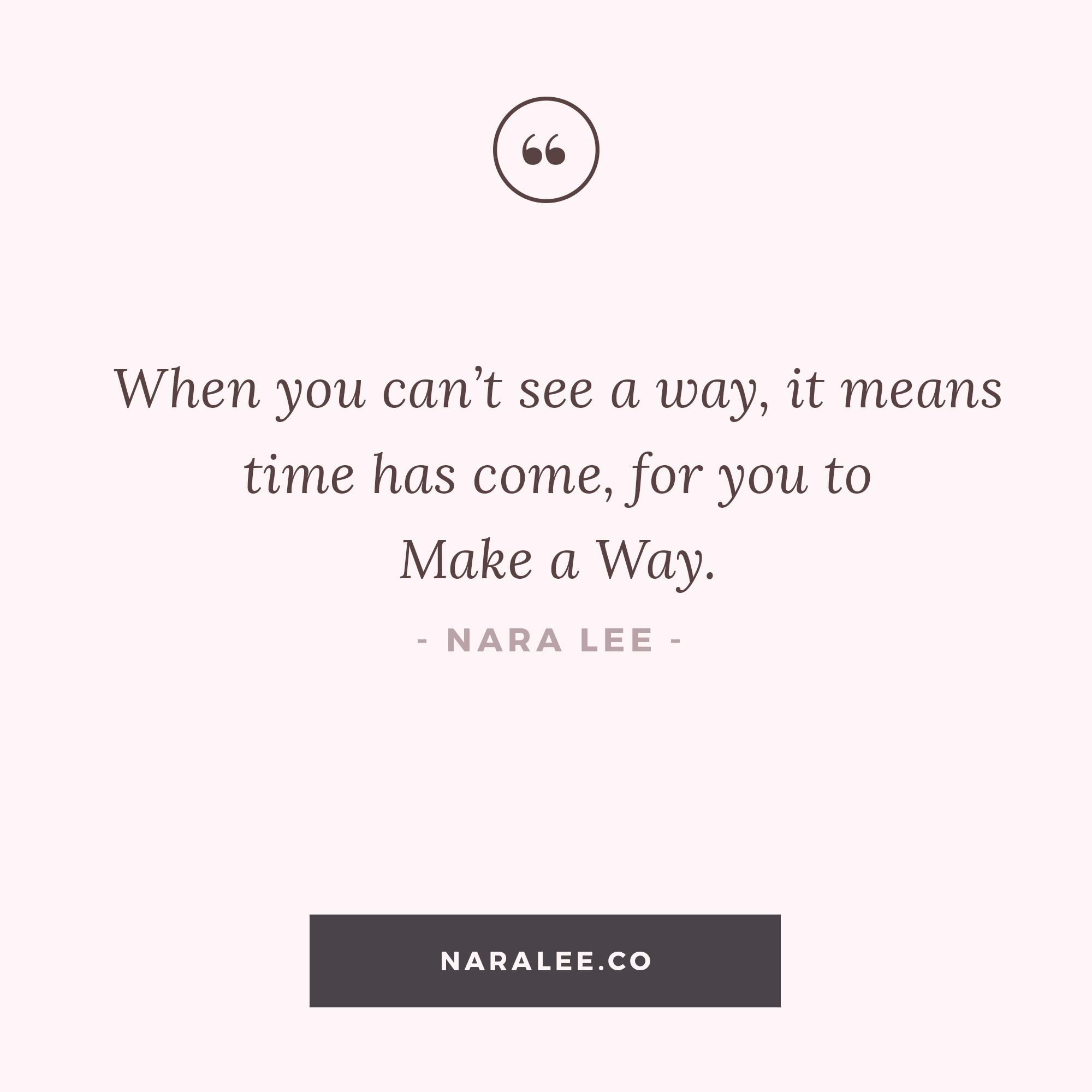 [Self-Love-Quotes] Nara Lee Quotes- Make a Way.jpg