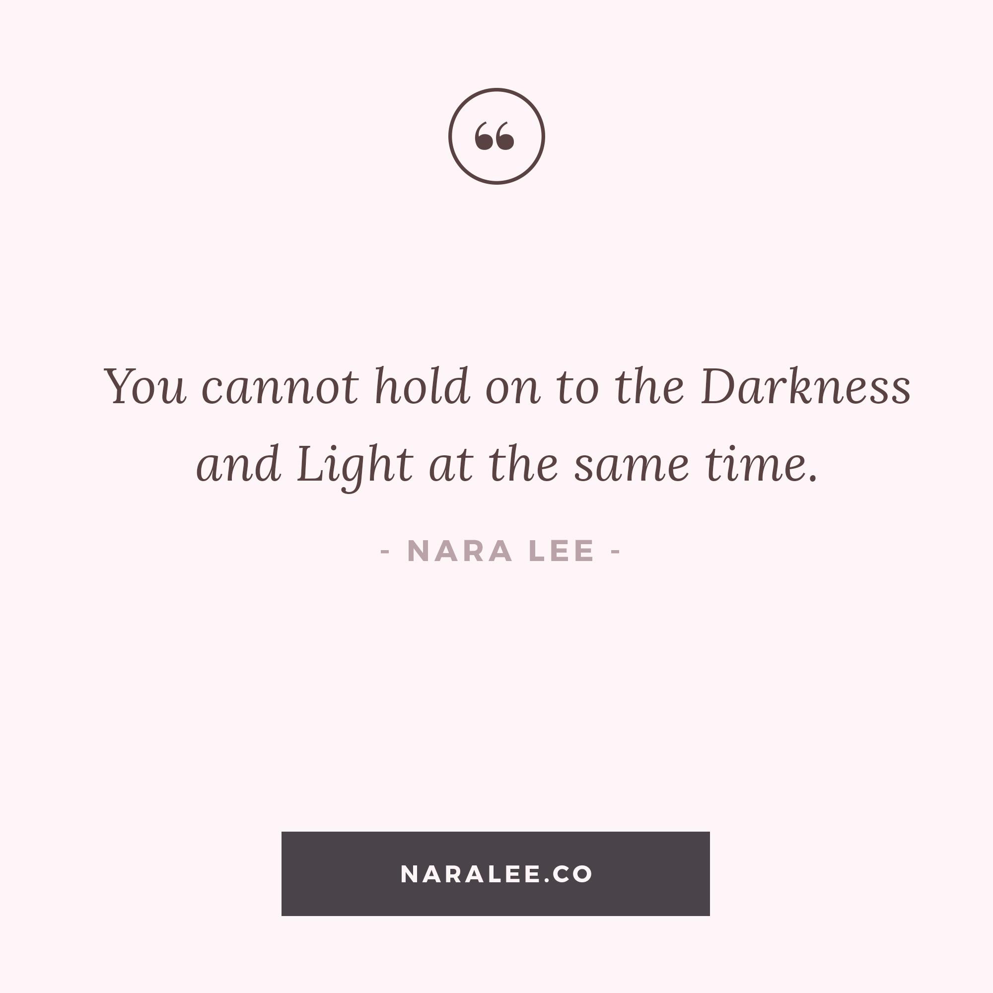 [Self-Love-Quotes] Nara Lee Quotes- Darkeness & Light Quotes.jpg