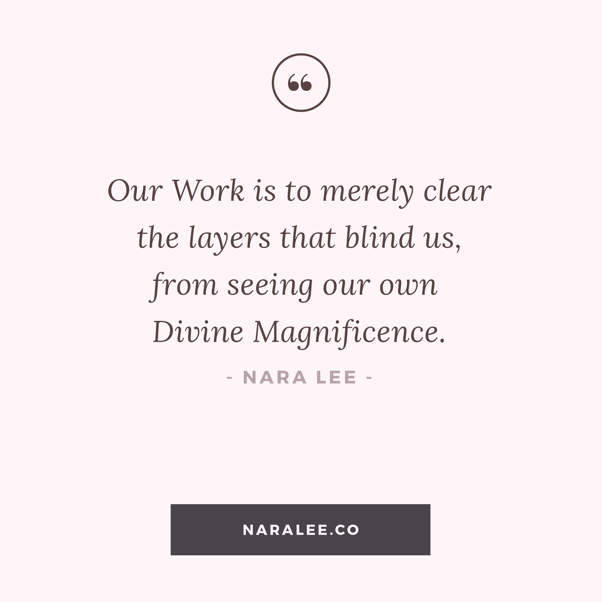 [Self-Love-Quotes] The Work - Nara Lee Quotes.jpg