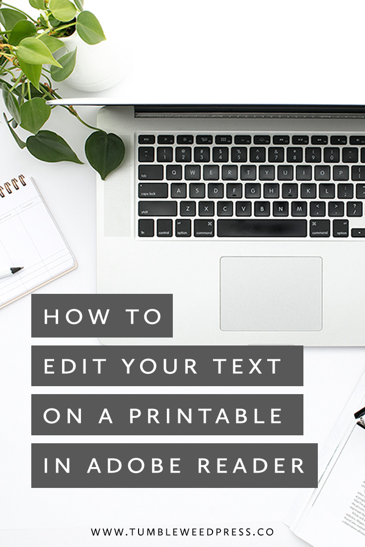 How To Edit Your Text On A Printable In Adobe Reader - Tumbleweed Press