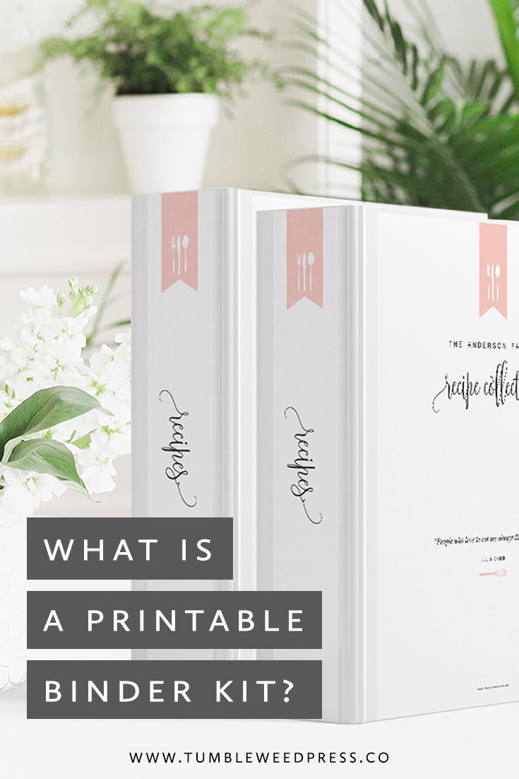 What Is A Printable Binder Kit by Tumbleweed Press