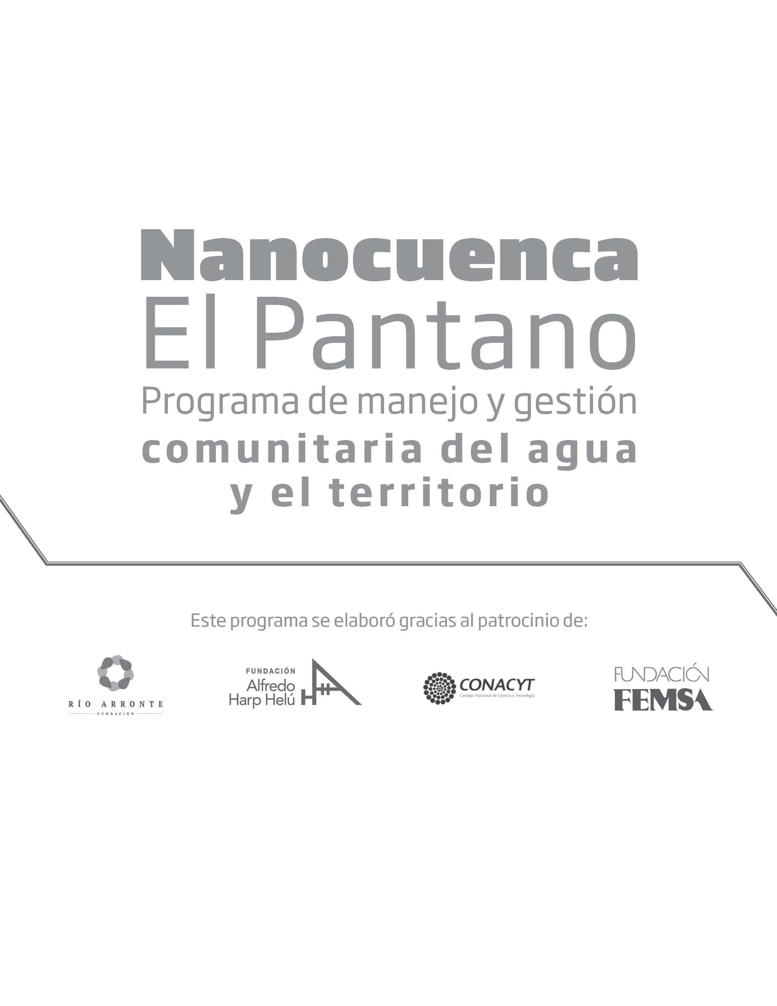 Programa de manejo y gestión Nanocuenca El Pantano - La nanocuenca El Pantano tiene una extensión de 294.2 hectáreas y está inmersa dentro de la zona urbana de Jiutepec, Morelos.