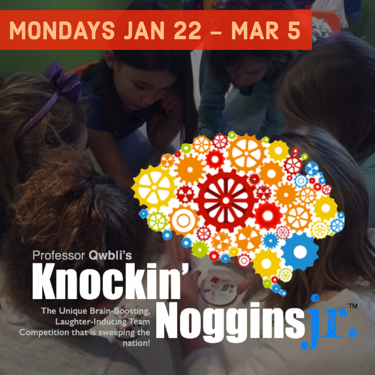 KNOCKIN' NOGGINS JR.  January 22 - March 5 | Grades 2-8 | $60.00