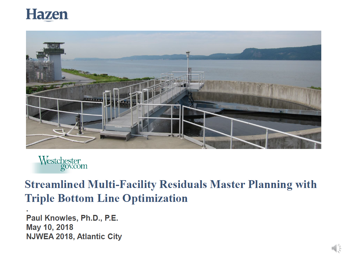 Streamlined Multi-Facility Residuals Master Planning with Triple Bottom Line Optimization | Paul Knowles, Ph.D., P.E., Hazen
