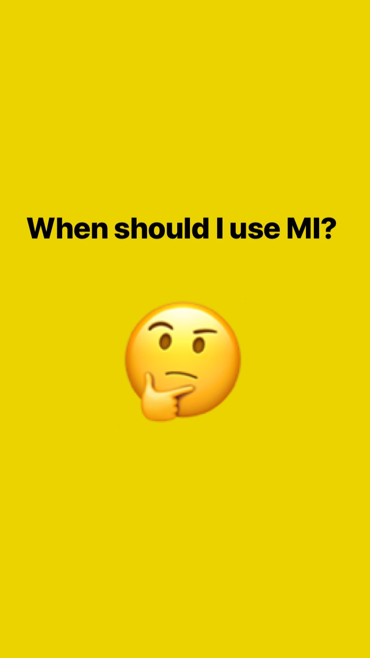 Use if ... - - The study found that when MI was compared with