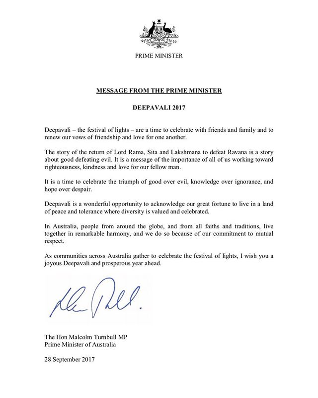 Thank you to our Prime Minister, the Honorable Malcolm Turnbull for his heartfelt Deepavali wishes and for acknowledging The Swan Festival of Lights efforts in spreading love and light.  The Swan Festival of Lights, Annalakshmi Cultural Centre of WA and Saraswati Mahavidyalaya wish you all a very Happy Deepavali!