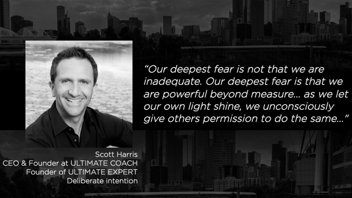 Scott Harris - CEO & Founder at ULTIMATE COACH / Founder of ULTIMATE EXPERT