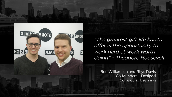 Ben Williamson and Rhys Davis - Co-founders, Dealpad