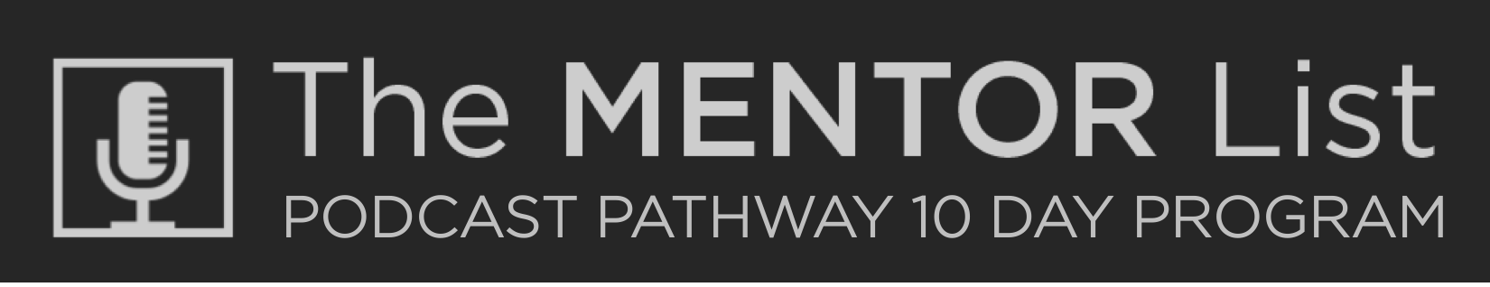 Pathway to podcasting banner image The mentor List v2.png