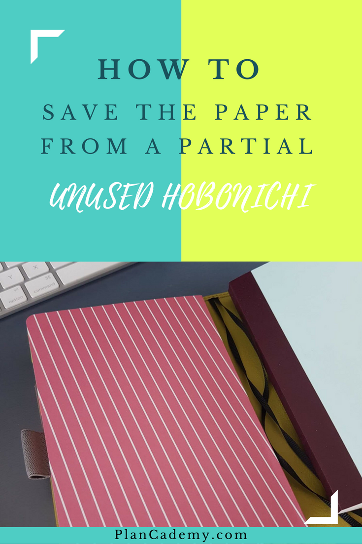 How To Save The Paper From A Partial Unused Hobonichi