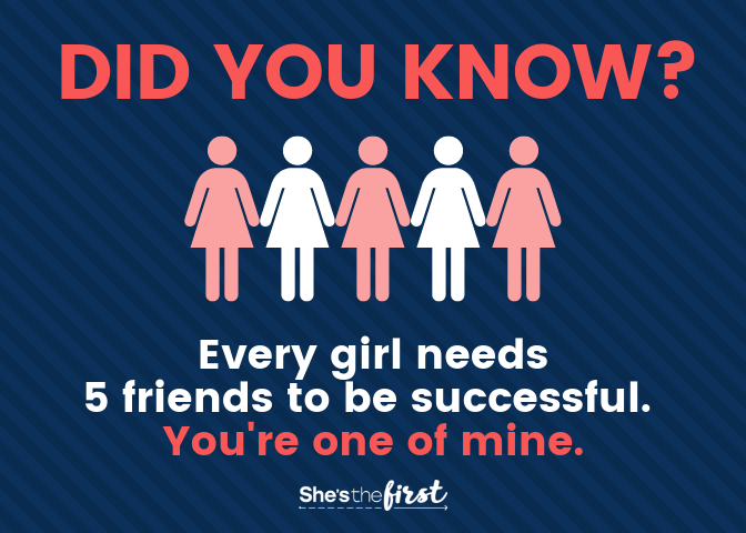Learn more  about the importance of girls' groups and our Five Friends campaign.