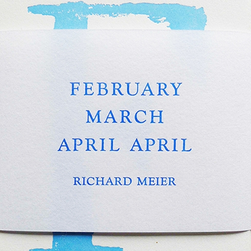 February March April April  Richard Meier