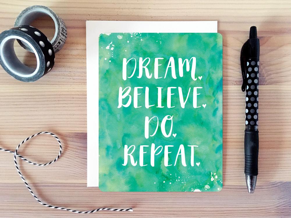 DreamBelieveDoRepeat_desktop.jpg