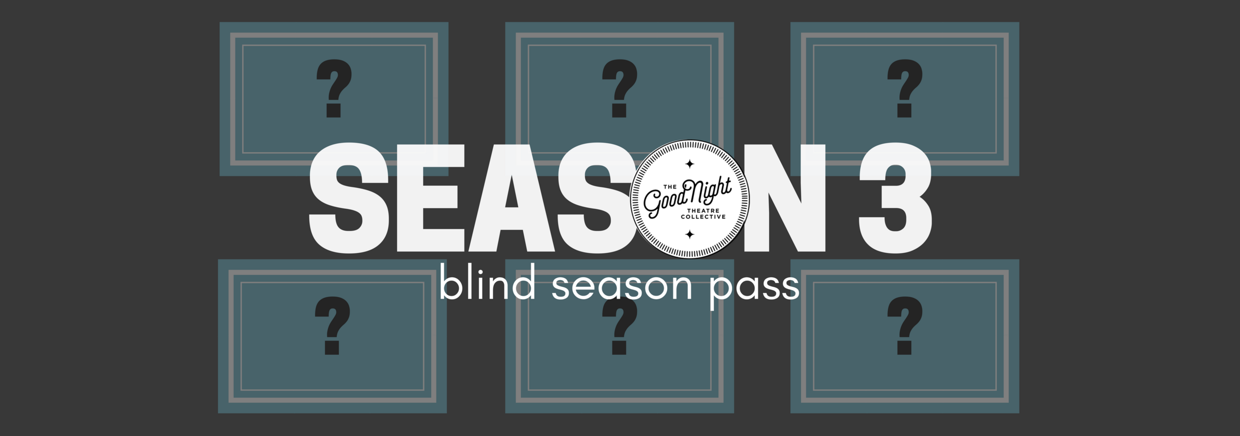 Blind Season Pass — Email Header (1).png