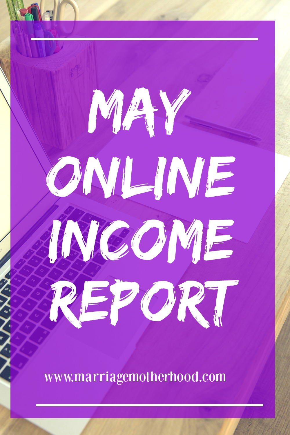 may-online-income-report