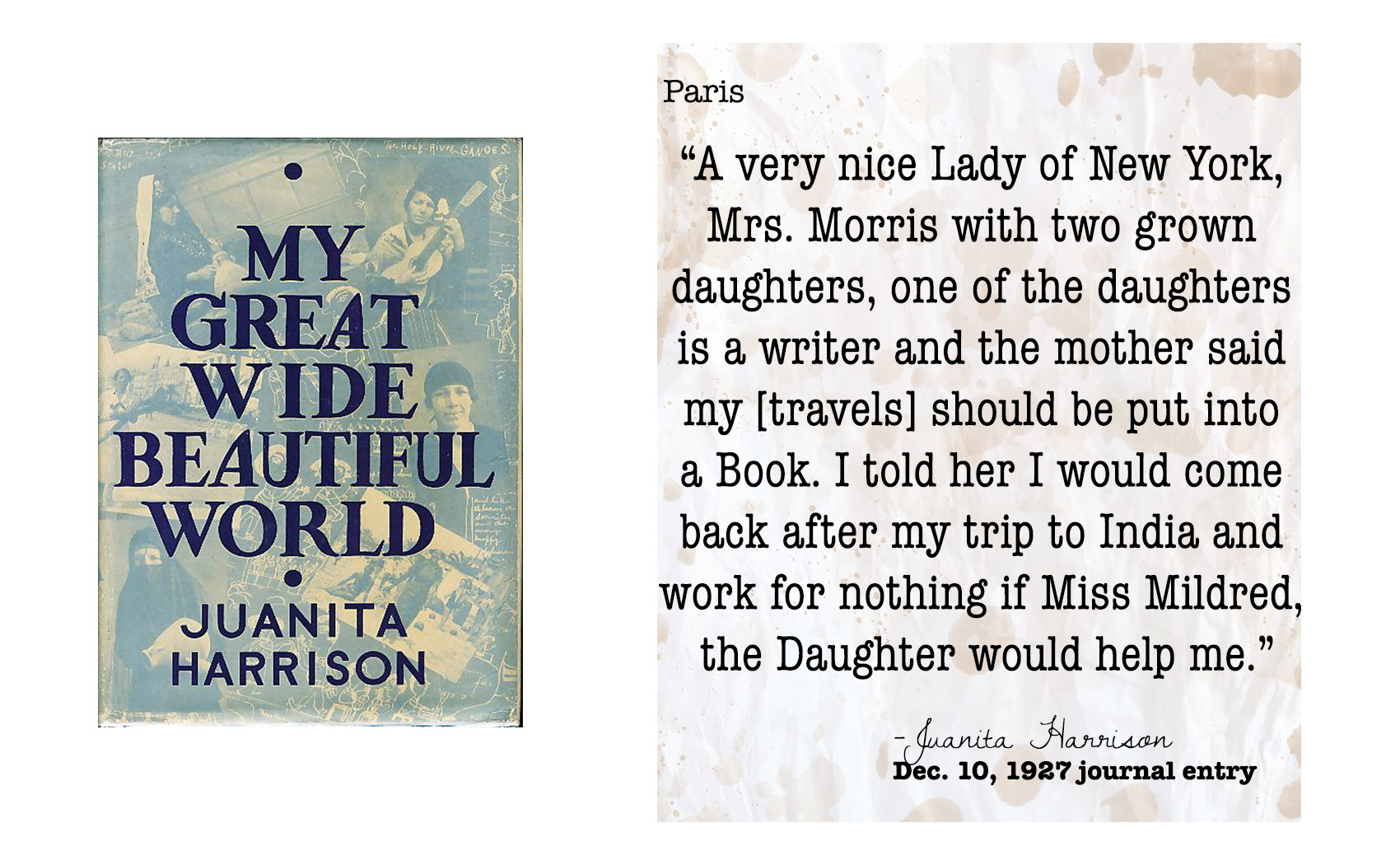 The opportunity to publish her own book elated Juanita, inspiring her to keep detailed record of all she'd see and experience along her trip.