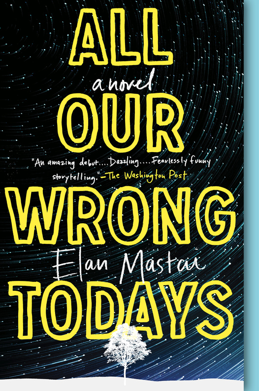The paperback of All Our Wrong Todays is now available across North America