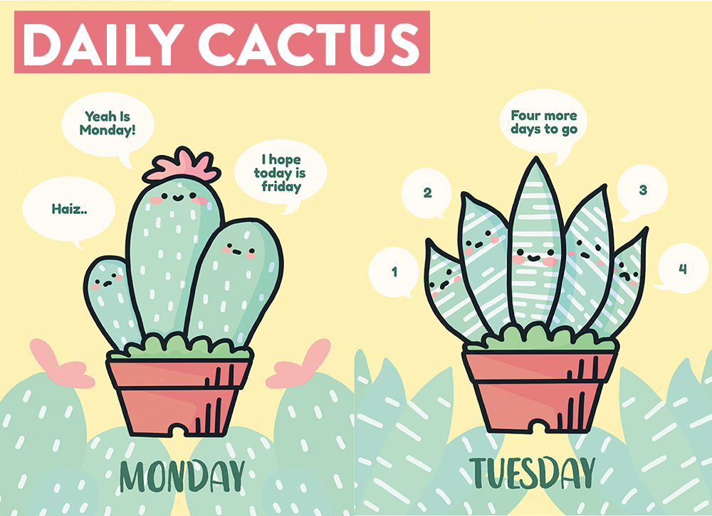 "- ""Daily Cactus"" is a series of illustration created using procreate for ""Illustration Feast 2018"", The Cactus represent different days of the week, using a simple quote to create humour and laughter for viewers daily life."