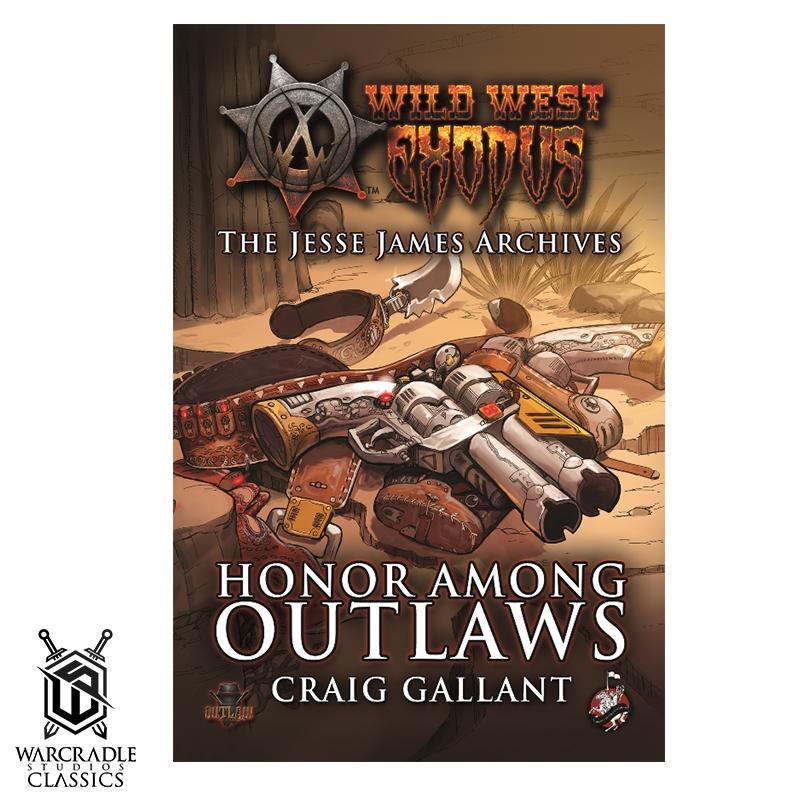Honor Among Outlaws Novel