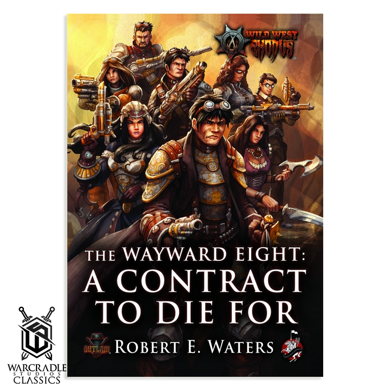 The Wayward 8: A Contract To Die For Novel