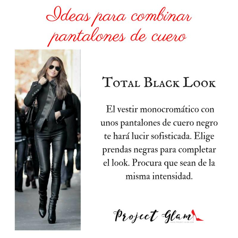 Total Black Look- el vestir monocromático con unos pantalones de cuero negro te hará lucir sofisticada. Elige prendas negras para completar el look. Procura que sean de la misma intensidad..png