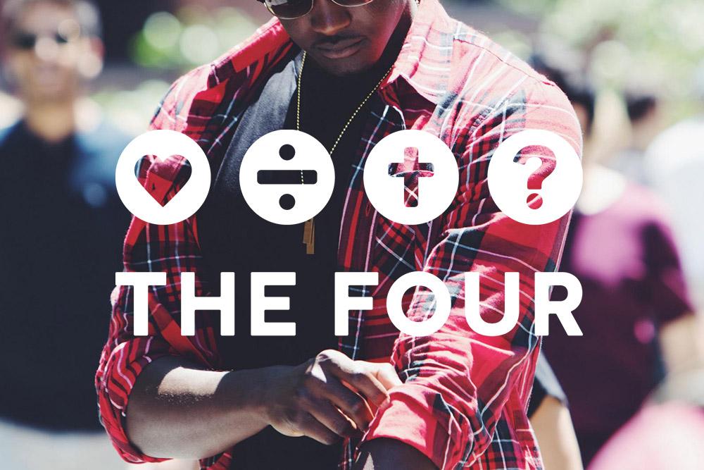 THE FOUR   Wer kennt das nicht? Fragen zum Glauben in der Schule und jetzt?  The Four  hilft dir in vier easy Punkten von deinem Glauben zu erzählen.