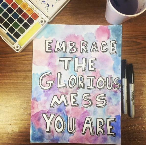 embrace-the-glorious-mess-you-are