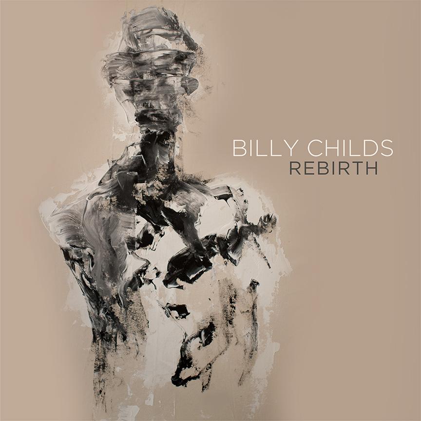 billy childs cover rebirth.jpg