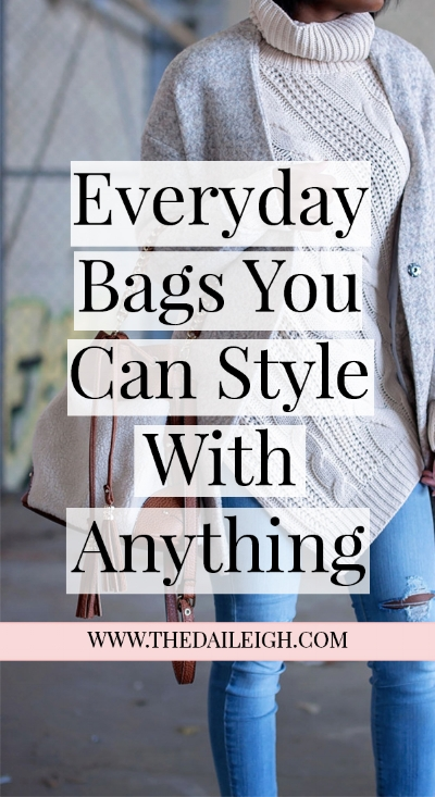 Everyday Bags You Can Style With Anything