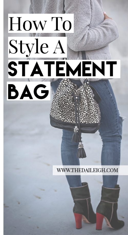 How To Style A Statement Bag