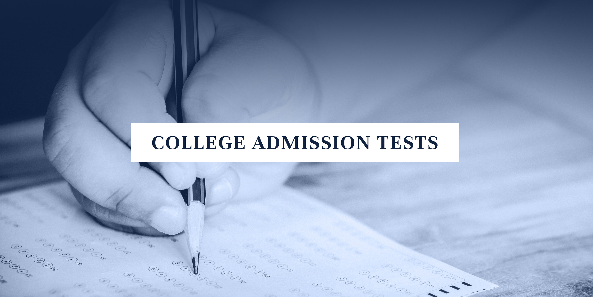 College Admission Tests