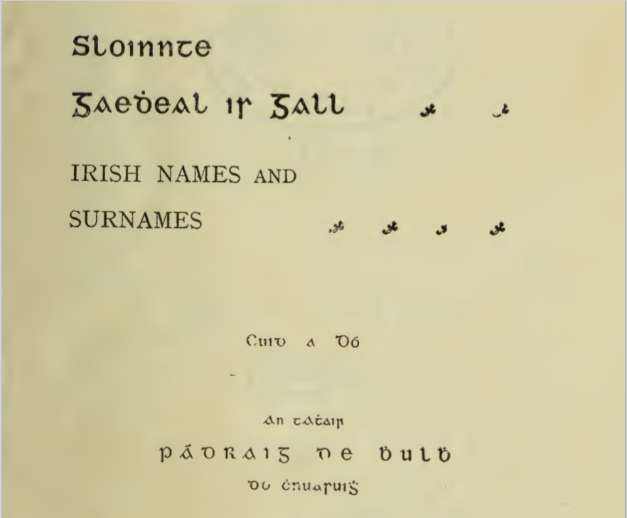 Title page of  Soinnte Gaedheal is Gall , by Padraig de Bhulbh, or Patrick Woulfe, published in Dublin in 1922