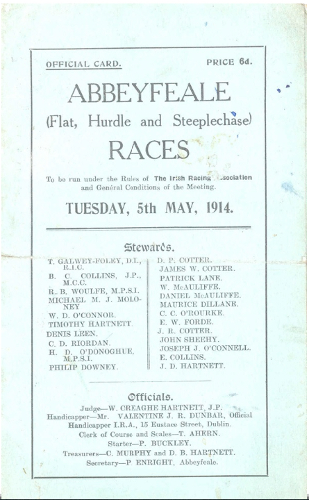 A race card from 1914 features the name of R. B. Woulfe as a steward (  Jim Kemmy Municipal Museum, Limerick  )
