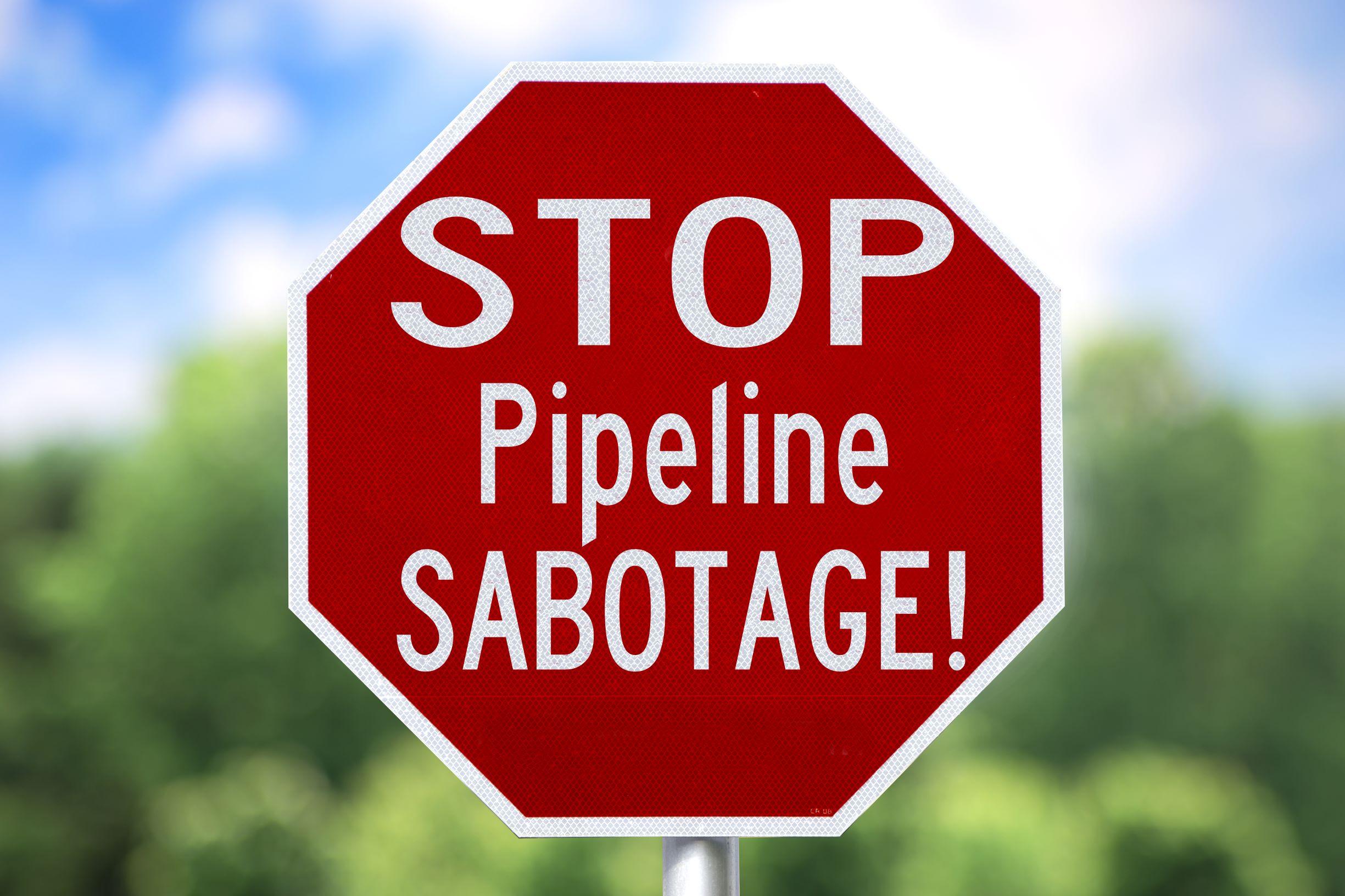 Stop pipeline sabotage.jpg