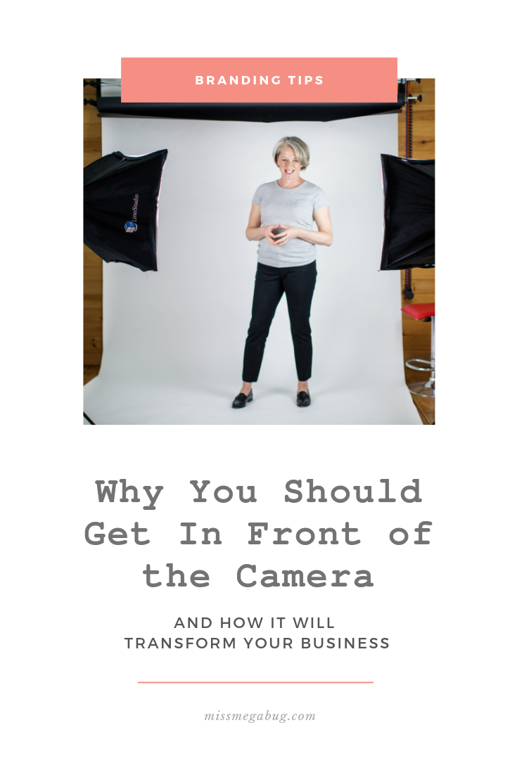 Miss MegaBug_Why You Should Get In Front of the Camera_Pinterest.png