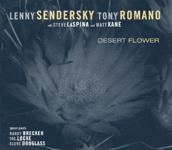 with Lenny Sendersky, Randy Brecker, Joe Locke, Cleve Douglas, Steve LaSpina, Matt Kane. Released in 2013