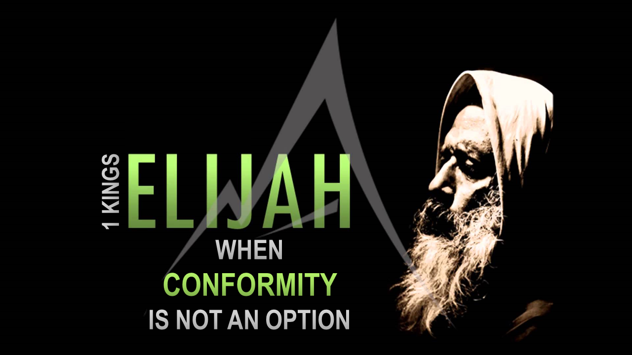 Elijah When Conformity is Not an Option.png