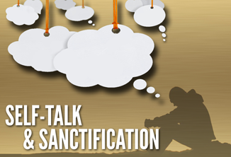 Self Talk and Sanctification.png