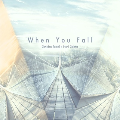 Christian Reindl - When You fall (Feat. Noni Culotta)