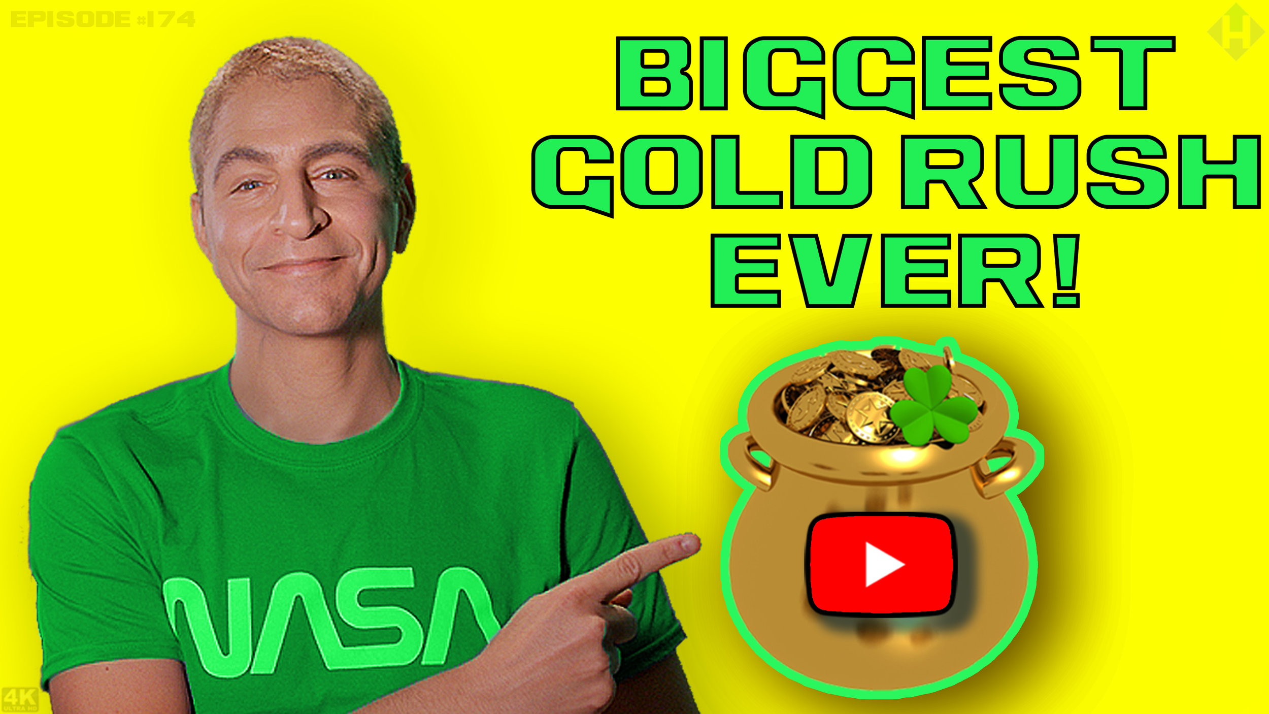 DAY_174_1_20_19_YOUTUBE_GOLD_RUSH.jpg