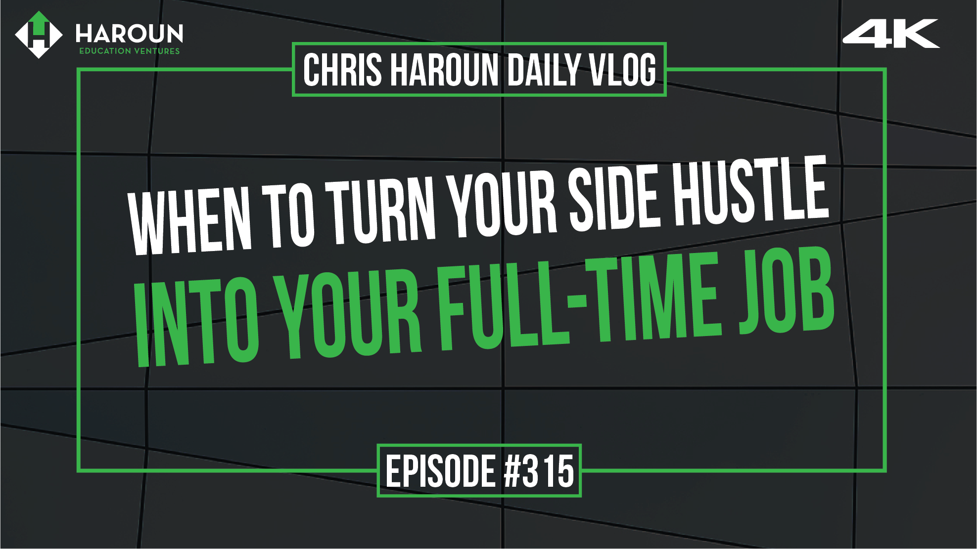 VLOG_315_6_11_2019_When to Turn Your Side Hustle Into Your Full-time Job.png