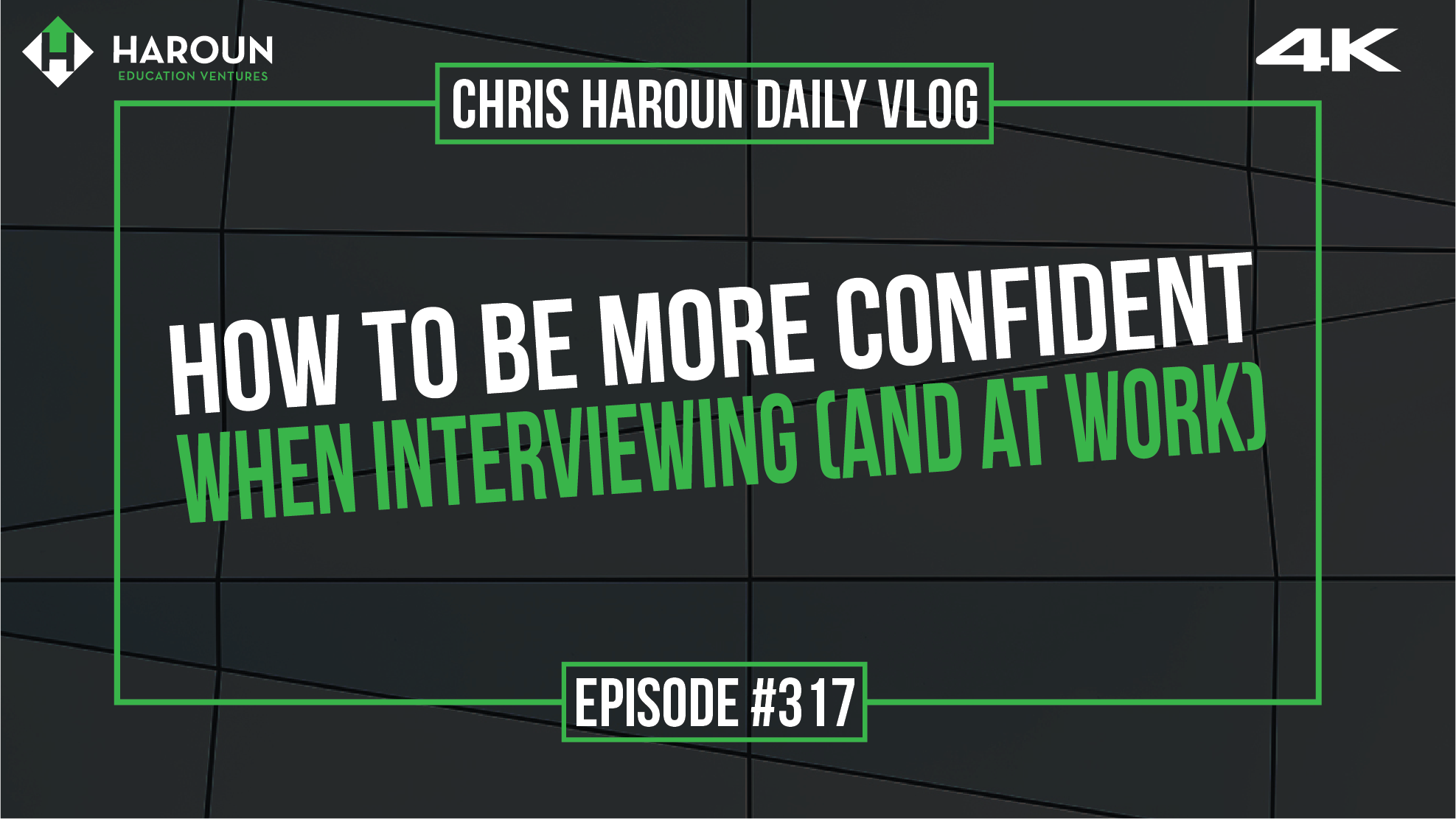 VLOG_317_6_13_2019_How to Be More Confident When Interviewing (and at Work).png