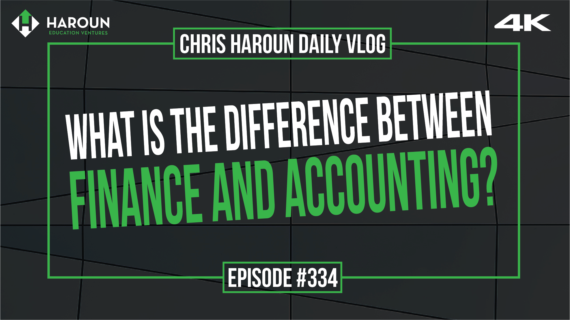 VLOG_334_6_30_2019_What is the Difference Between Finance and Accounting?.png