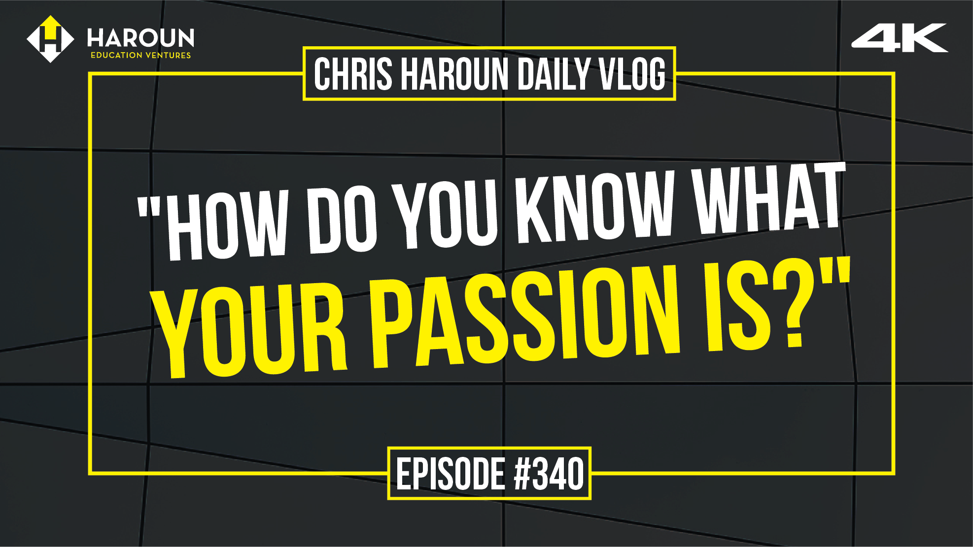 VLOG_340_7_6_2019_%22How Do You Know What Your Passion Is?%22.png