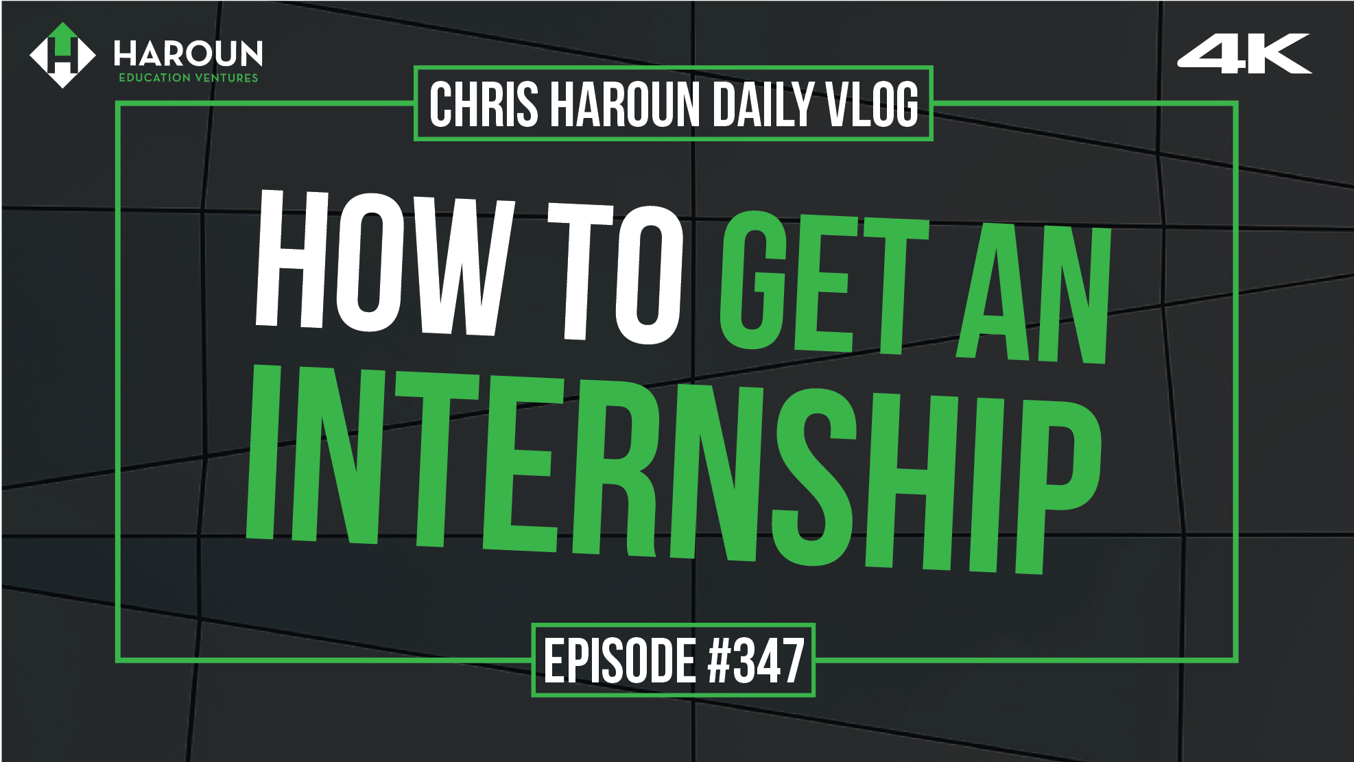VLOG_347_7_13_2019_How to Get An Internship.png